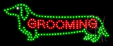 Grooming LED Sign
