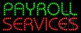 Payroll Services LED Sign