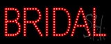 Bridal LED Sign