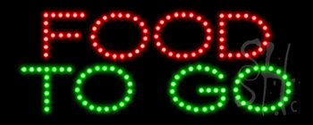 Food To Go LED Sign
