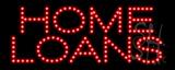 Home Loans LED Sign