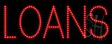 Loans LED Sign