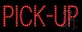 Pick-Up LED Sign