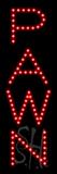 Pawn LED Sign