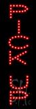 Pick Up LED Sign