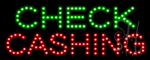 Check Cashing LED Sign