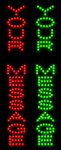 Custom Vertical In Red And Green Led Sign