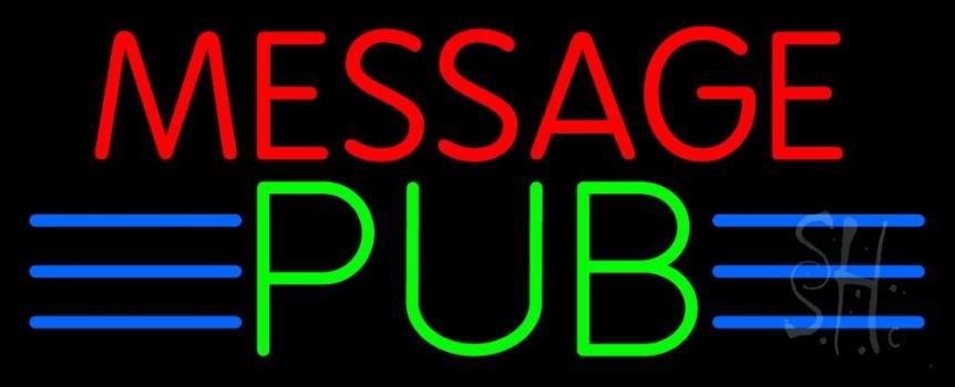 Custom Message Pub Neon Sign