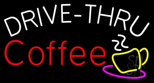 Drive Thru Coffee With Coffee Glass Neon Sign
