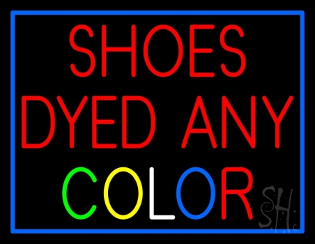 Shoes Dyed And Color Neon Sign