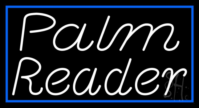 White Palm Reader Blue Border Neon Sign