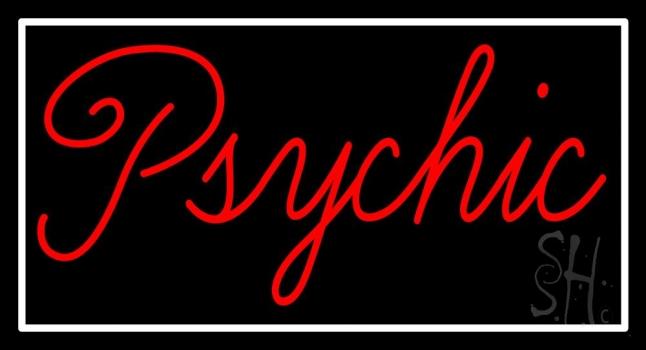 Cursive Red Psychic White Border Neon Sign