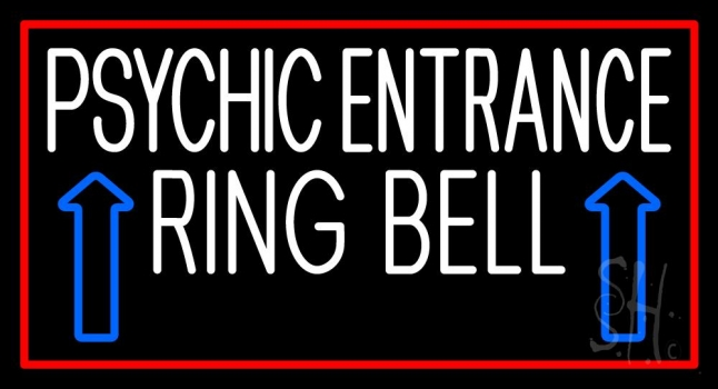 White Psychic Entrance Ring Bell Red Border Neon Sign