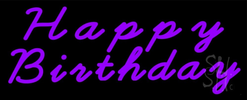 Purple Happy Birthday Neon Sign Birthday Neon Signs Every Thing Neon