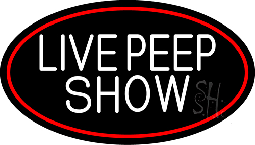 Live Peep Show Neon Sign