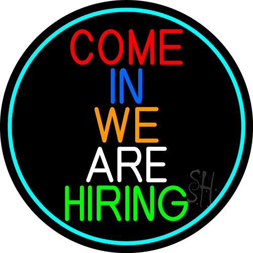 come in we are hiring oval with turquoise border neon sign hiring