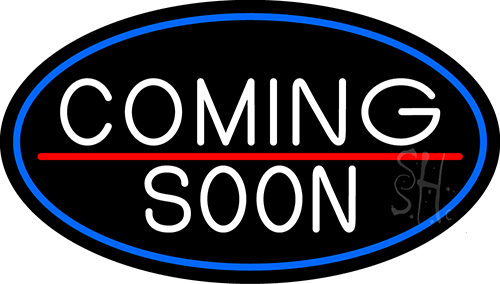 White Coming Soon Bar Oval With Blue Border Neon Sign