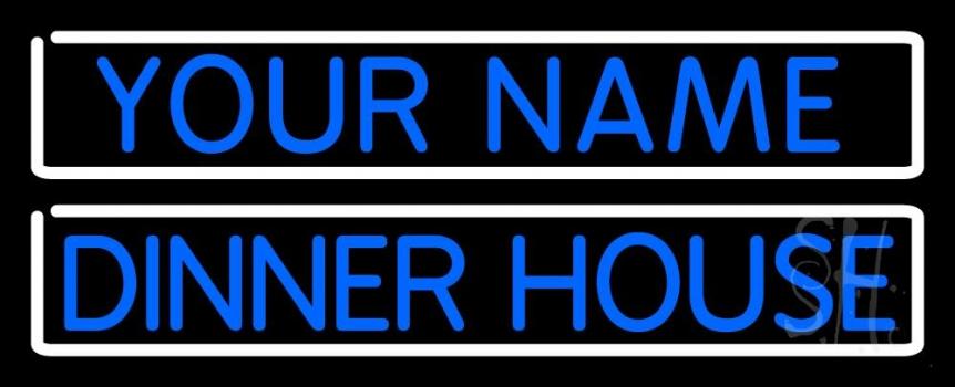 Custom Dinner House Neon Sign