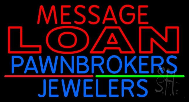 Custom Loan Pawnbrokers Jewelers Neon Sign