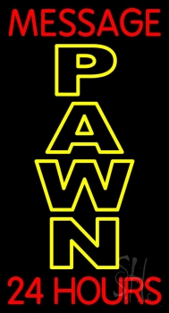 Custom Pawn 24 Hours Neon Sign