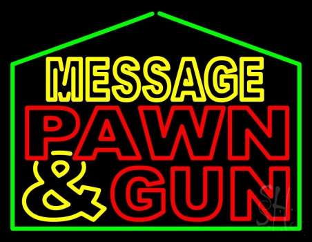 Custom Pawn And Gun Neon Sign