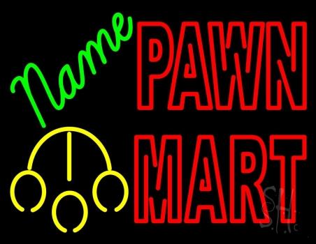 Custom Pawn Mart Neon Sign