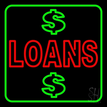 Double Stroke Loans With Dollar Logo With Green Border Neon Sign