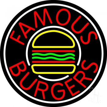 Famous Burgers Circle Neon Sign