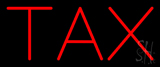 Red Tax Neon Sign