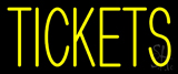 Yellow Tickets LED Neon Sign