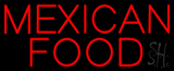 Red Mexican Food Neon Sign