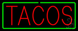 Red Tacos with Green Border Neon Sign