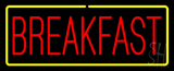 Red Breakfast with Yellow Border Neon Sign