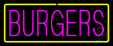 Pinl Burgers with Yellow Border Neon Sign