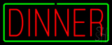 Red Dinner with Green Border Neon Sign