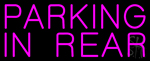 Pink Parking In Rear Neon Sign