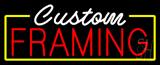Custom Framing Neon Sign