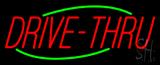 Red Drive-Thru Neon Sign