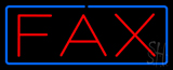 Fax with Border Neon Sign