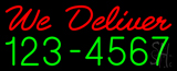 Red We Deliver Green Phone Number Neon Sign