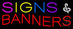 Signs and Banners Neon Sign