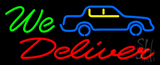 We Deliver with Car Neon Sign