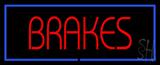 Brakes Blue Border Neon Sign