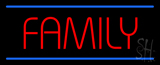 Family Neon Sign