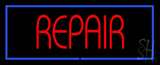 Red Repair Blue Border LED Neon Sign