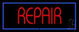 Red Repair Blue Border Neon Sign