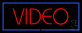 Red Video Blue Border Neon Sign