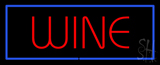 Wine Neon Sign With Blue Border