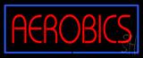 Aerobics Neon Sign