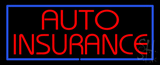 Red Auto Insurance Blue Border Neon Sign